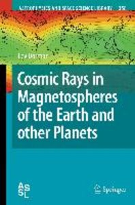 Cosmic Rays in Magnetospheres of the Earth and other Planets