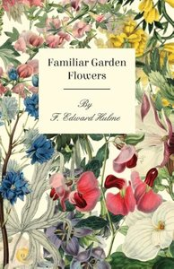 Familiar Garden Flowers