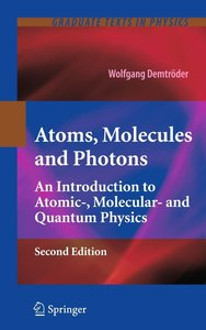 Atoms, Molecules and Photons