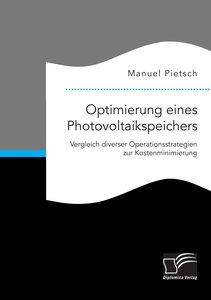 Optimierung eines Photovoltaikspeichers. Vergleich diverser Oper