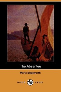 The Absentee (Dodo Press)