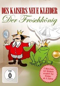 Des Kaisers neue Kleider-Der Froschkönig