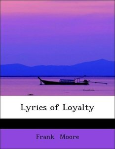Lyrics of Loyalty