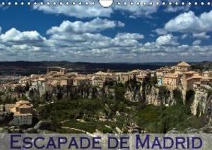 Escapade de Madrid (Calendrier mural 2015 DIN A4 horizontal)