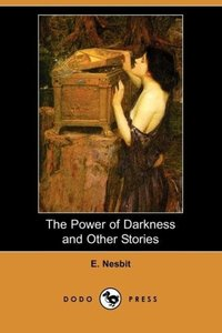 The Power of Darkness and Other Stories