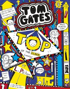 Tom Gates 09: Top of the Class (Nearly)