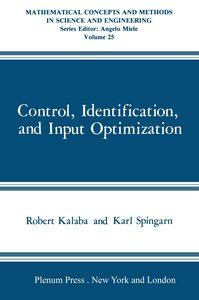 Control, Identification, and Input Optimization
