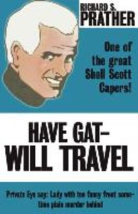 Have Gat--Will Travel
