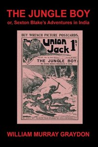 The Jungle Boy; or, Sexton Blake's Adventures in India (1905)