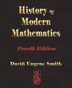 History of Modern Mathematics - Fourth Edition