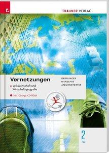 Für FW-Schulversuchsschulen: Vernetzungen - Geografie (Volkswirt
