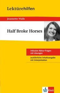 "Lektürehilfen Jeanette Walls ""Half Broke Horses"""