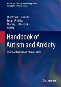 Handbook of Autism and Anxiety