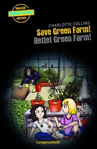 Collins, C: Save Green Farm - Rettet Green Farm!