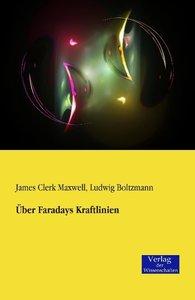 Über Faradays Kraftlinien