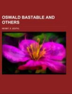Oswald Bastable and Others