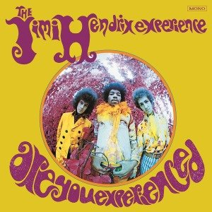 Are You Experienced =US Mono=