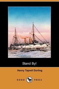 Stand By! (Dodo Press)