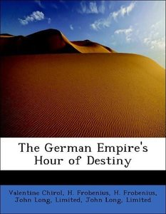 The German Empire's Hour of Destiny