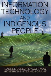 Information Technology and Indigenous People