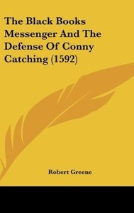 The Black Books Messenger And The Defense Of Conny Catching (159