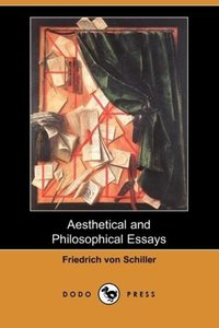 Aesthetical and Philosophical Essays (Dodo Press)