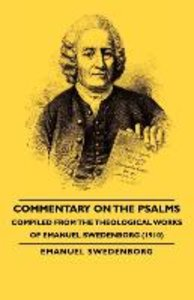 Commentary on the Psalms - Compiled from the Theological Works o