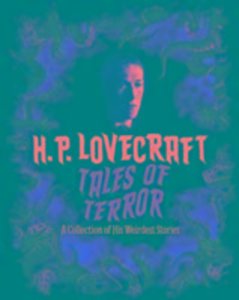 H. P. Lovecraft\'s Tales of Terror