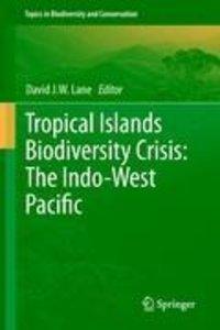 Tropical Islands Biodiversity Crisis: