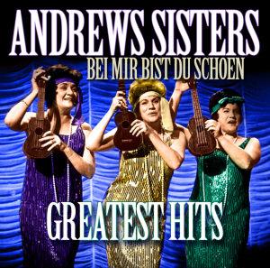Bei Mir Bist Du Schön-Greatest Hits