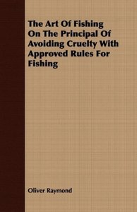 The Art of Fishing on the Principal of Avoiding Cruelty with App