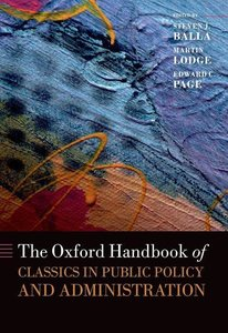 The Oxford Handbook of Classics in Public Policy and Administrat