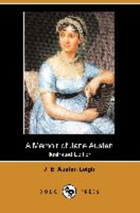 A Memoir of Jane Austen (Illustrated Edition) (Dodo Press)