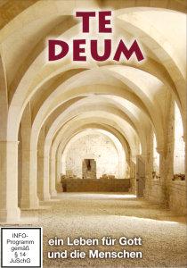 Te Deum (1-6) Ein Leben Für Gott Und Die Menschen