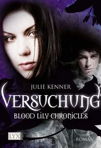 Blood Lily Chronicles 03. Versuchung