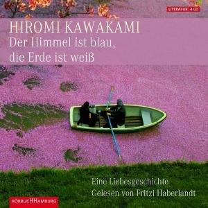 H. KAWAKAMI:DER HIMMEL IST BLAU,DIE ERDE IST WEIß