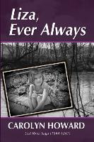 Liza, Ever Always (Lost River Saga 1844-1847) - zum Schließen ins Bild klicken