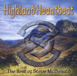 Highland Heartbeat-The Best of Steve McDonald