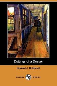 Dottings of a Dosser