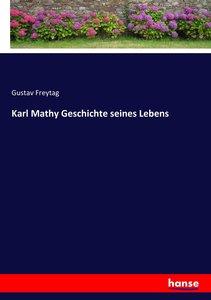 Karl Mathy Geschichte seines Lebens