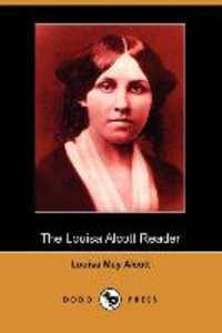 The Louisa Alcott Reader