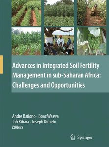 Advances in Integrated Soil Fertility Management in Sub-Saharan