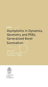 Asymptotics in Dynamics, Geometry and PDEs; Generalized Borel Su