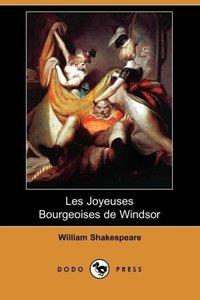 Les Joyeuses Bourgeoises de Windsor (Dodo Press)