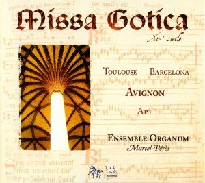 Missa Gotica (14.Jh.)