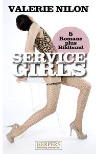 Service Girls - 5 Romane plus Bildband