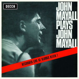 Plays John Mayall (Live At Klooks Kleek)-Remastere