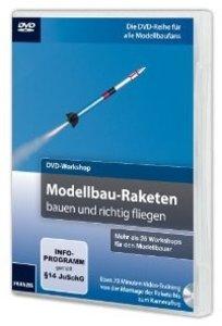 DVD-Workshop: Modellbau-Raketen bauen und richtig fliegen