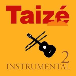 Taize Instrumental 2