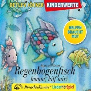 Regenbogenfisch, komm hilf mir